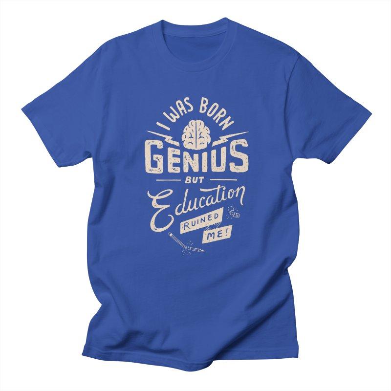 Born Genius Men's T-Shirt by skitchism's Artist Shop