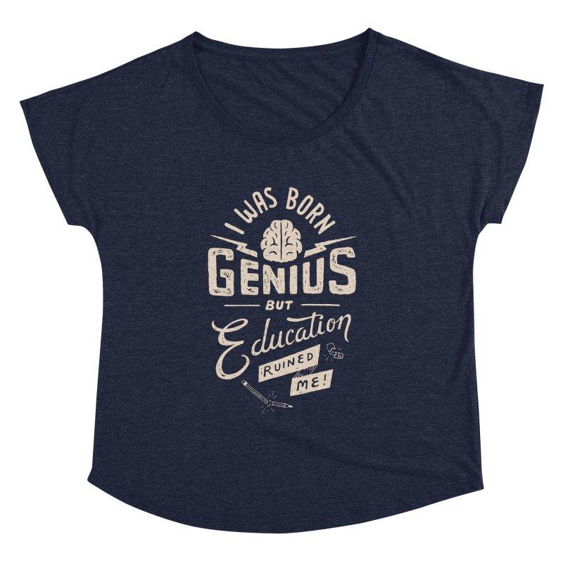 Born Genius Women's Dolman by skitchism's Artist Shop
