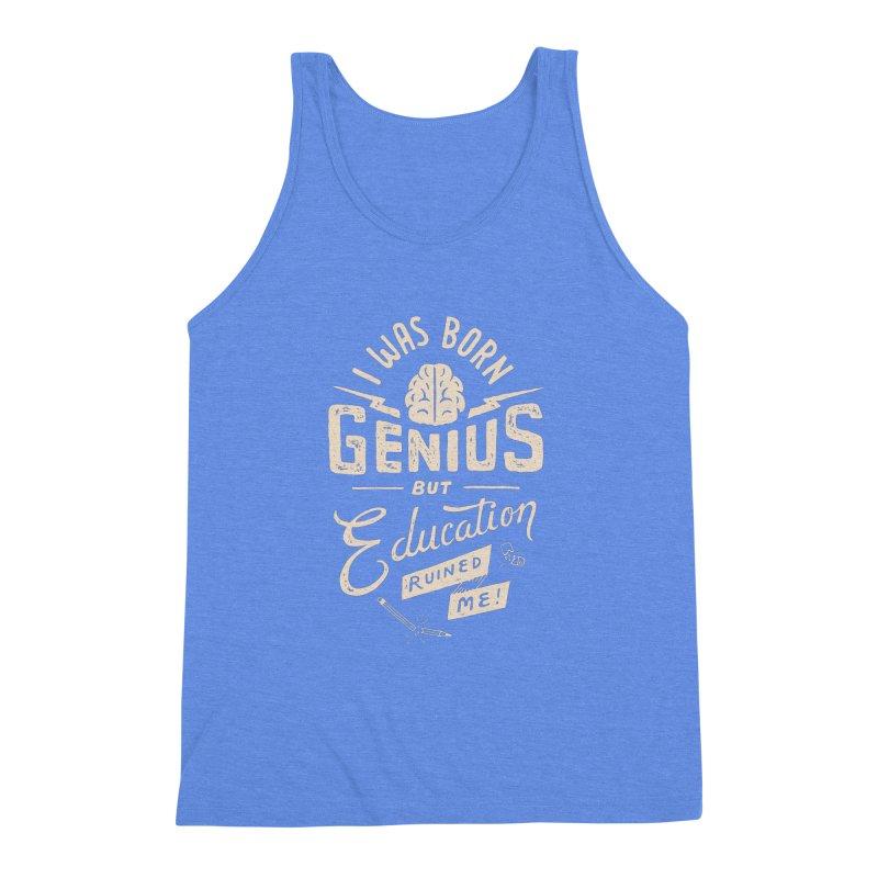 Born Genius Men's Triblend Tank by skitchism's Artist Shop