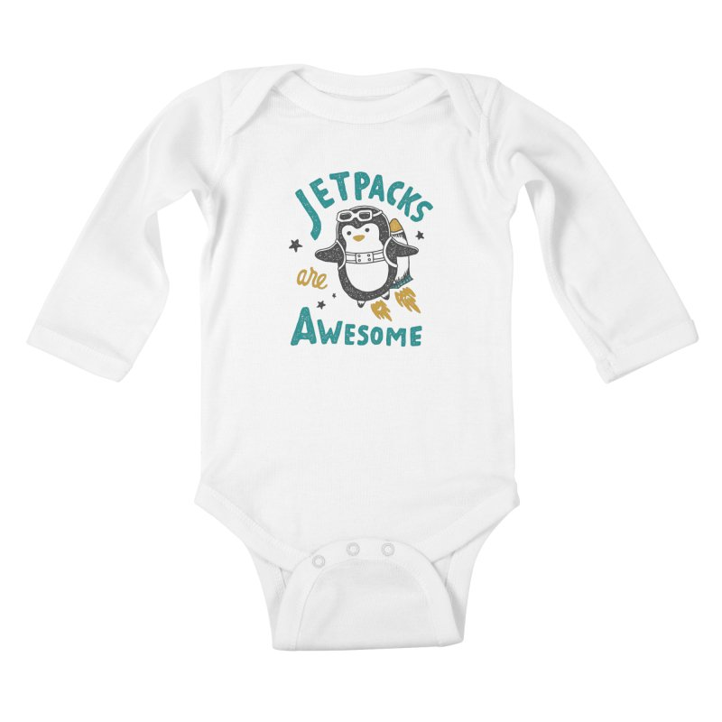 Jetpacks Are Awesome Kids Baby Longsleeve Bodysuit by skitchism's Artist Shop