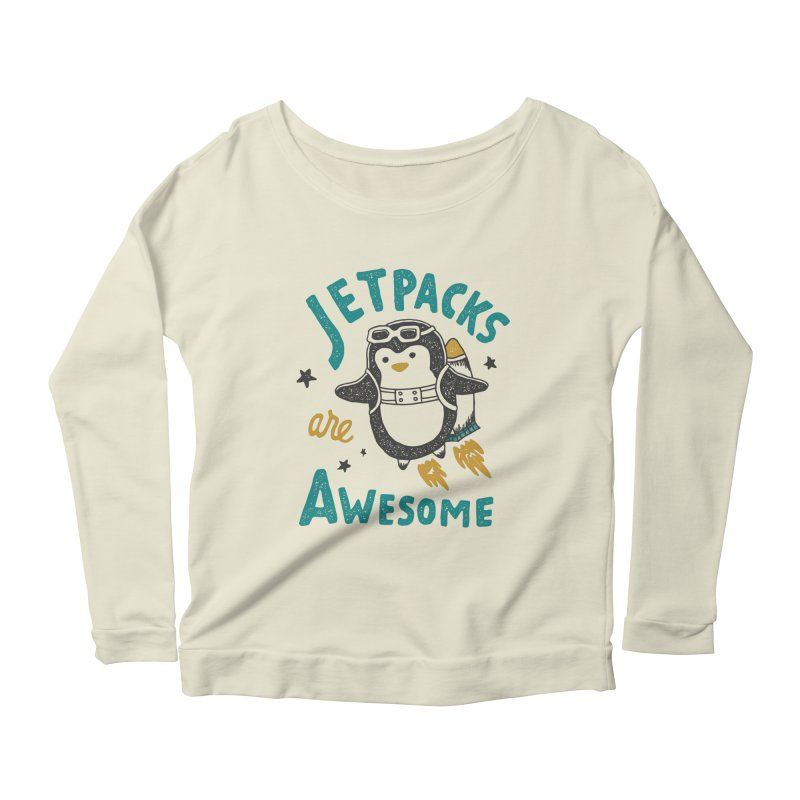 Jetpacks Are Awesome Women's Longsleeve Scoopneck  by skitchism's Artist Shop
