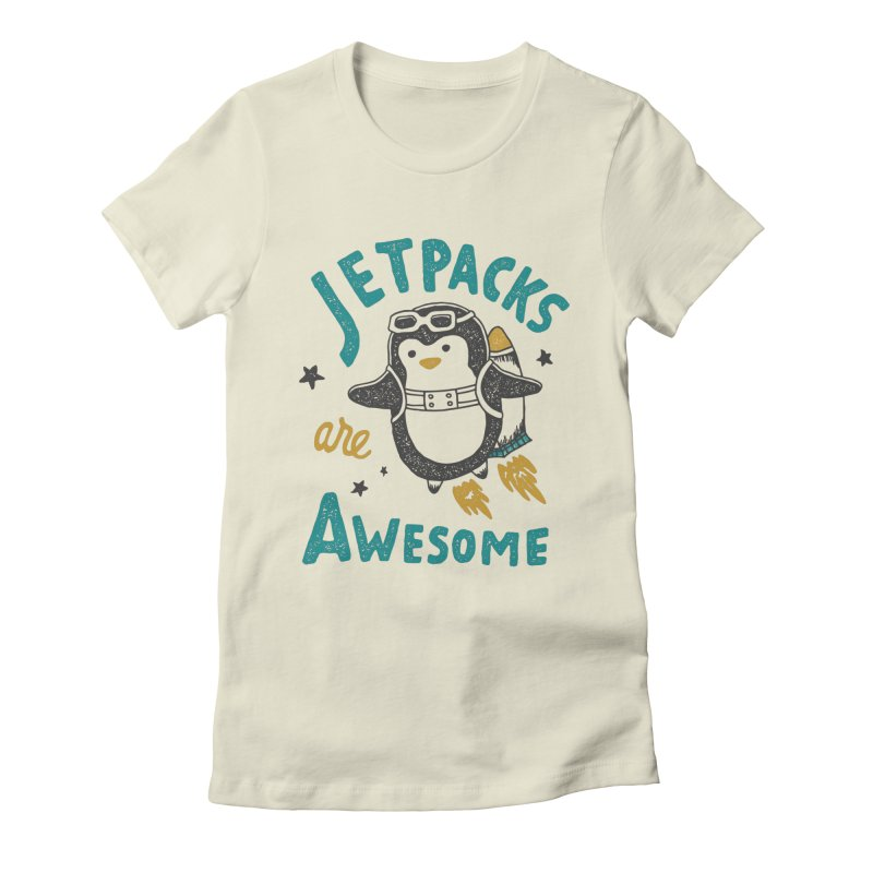 Jetpacks Are Awesome Women's Fitted T-Shirt by skitchism's Artist Shop