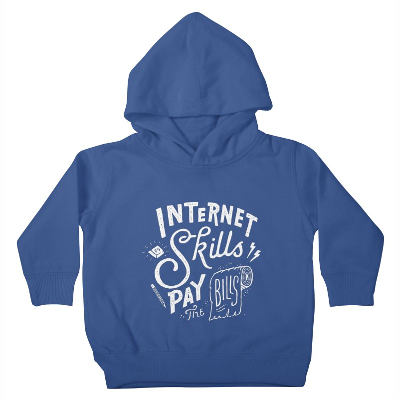 Pay The Bills Kids Toddler Pullover Hoody by skitchism's Artist Shop