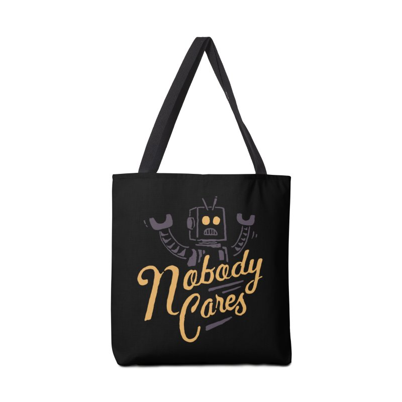 Nobody Cares Accessories Bag by skitchism's Artist Shop