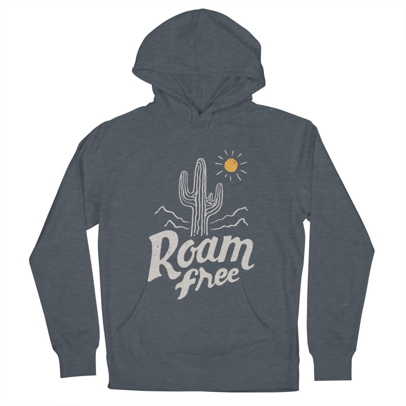 Roam Free Women's Pullover Hoody by skitchism's Artist Shop