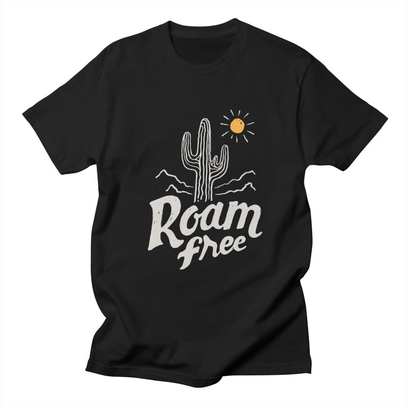 Roam Free Women's Unisex T-Shirt by skitchism's Artist Shop