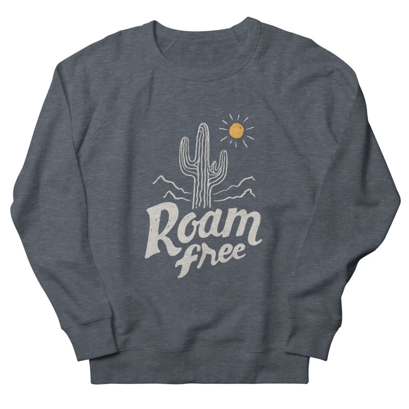 Roam Free Men's Sweatshirt by skitchism's Artist Shop
