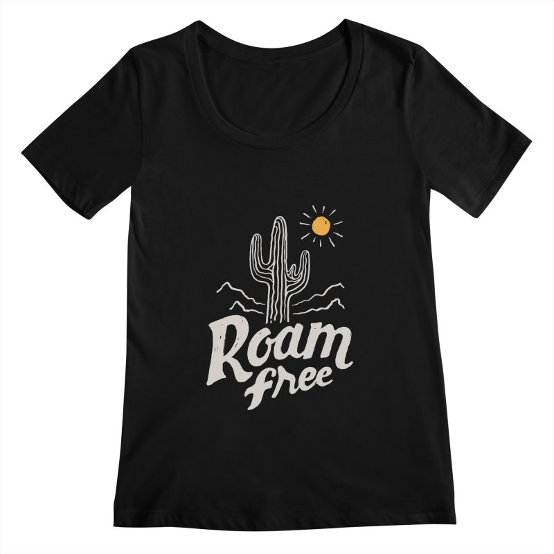 Roam Free Women's Scoopneck by skitchism's Artist Shop