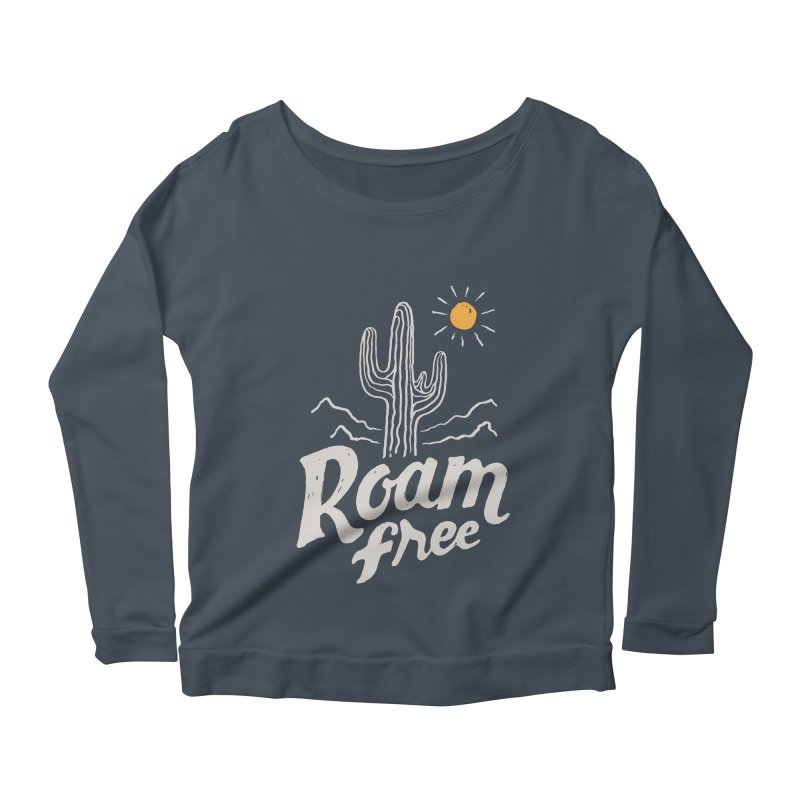 Roam Free Women's Longsleeve Scoopneck  by skitchism's Artist Shop