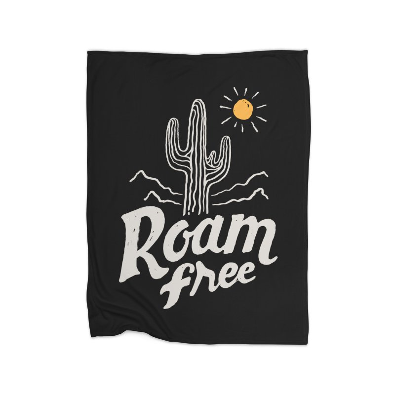 Roam Free Home Fleece Blanket by skitchism's Artist Shop