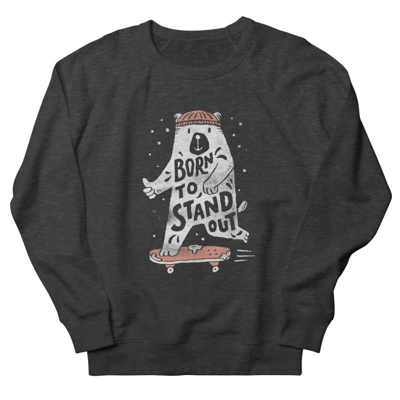 Stand Out Women's Sweatshirt by skitchism's Artist Shop