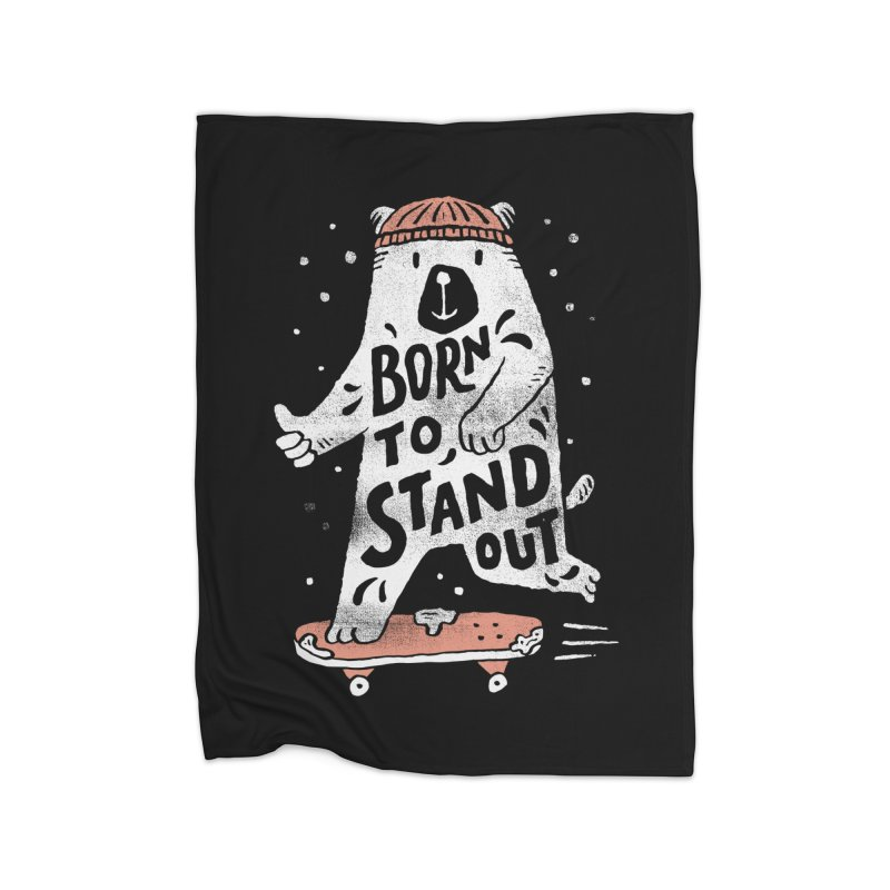 Stand Out Home Fleece Blanket by skitchism's Artist Shop