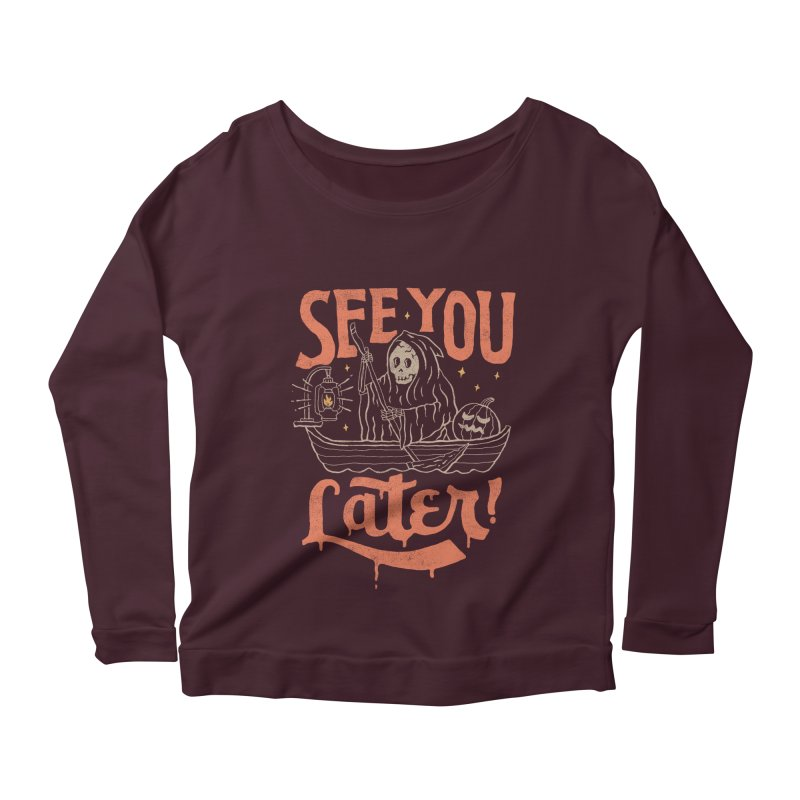 See You Women's Longsleeve Scoopneck  by skitchism's Artist Shop