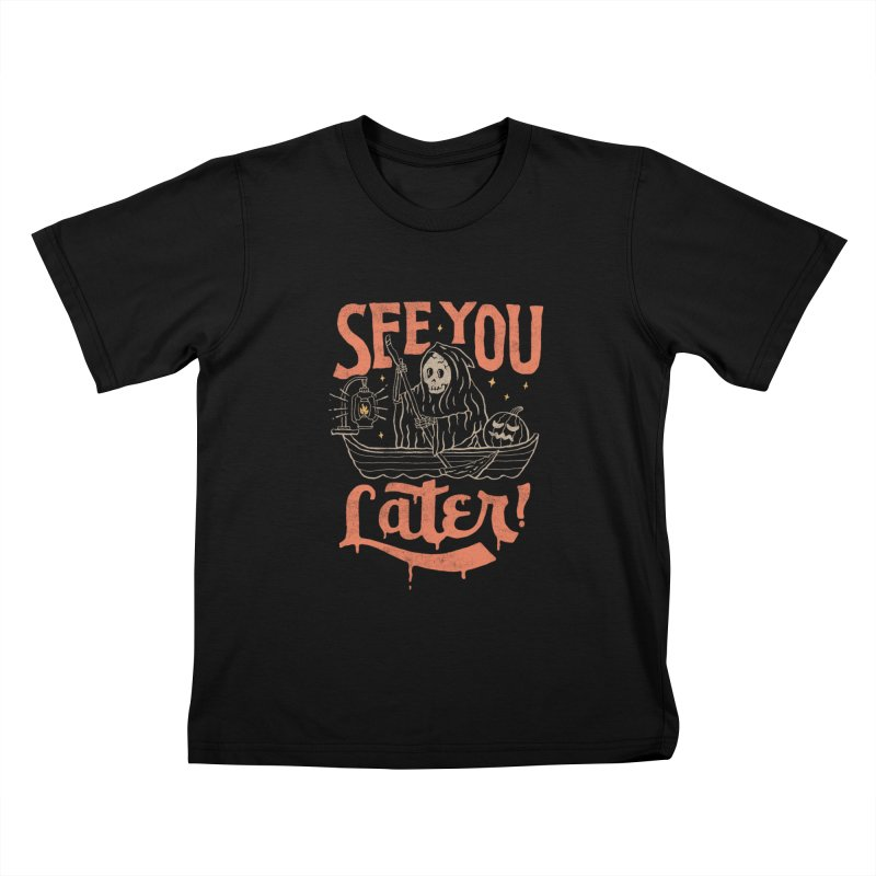See You Kids T-Shirt by skitchism's Artist Shop