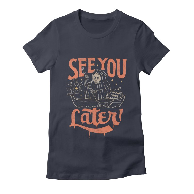 See You Women's Fitted T-Shirt by skitchism's Artist Shop