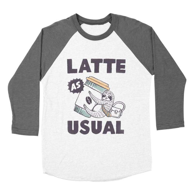 Latte As Usual Women's Baseball Triblend Longsleeve T-Shirt by skitchism's Artist Shop
