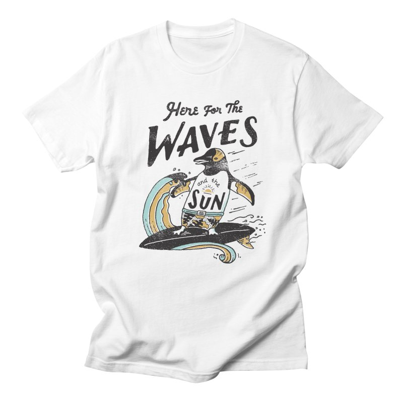 Here For Women's Regular Unisex T-Shirt by skitchism's Artist Shop