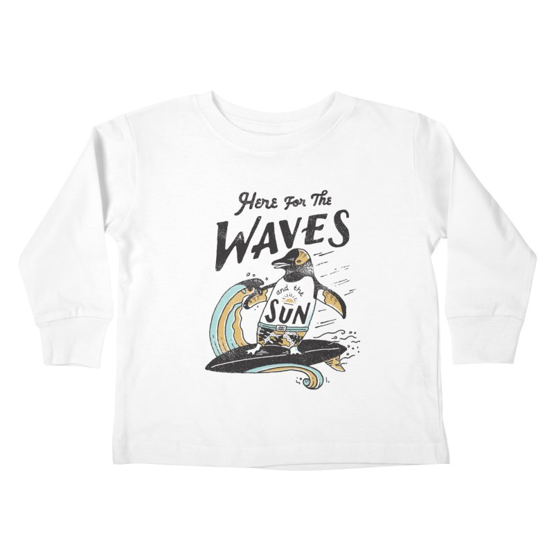 Here For Kids Toddler Longsleeve T-Shirt by skitchism's Artist Shop