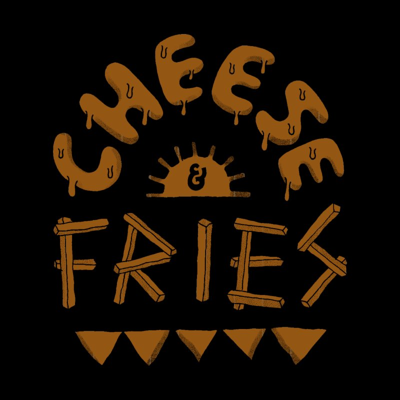 Cheese and Fries by Tatak Waskitho