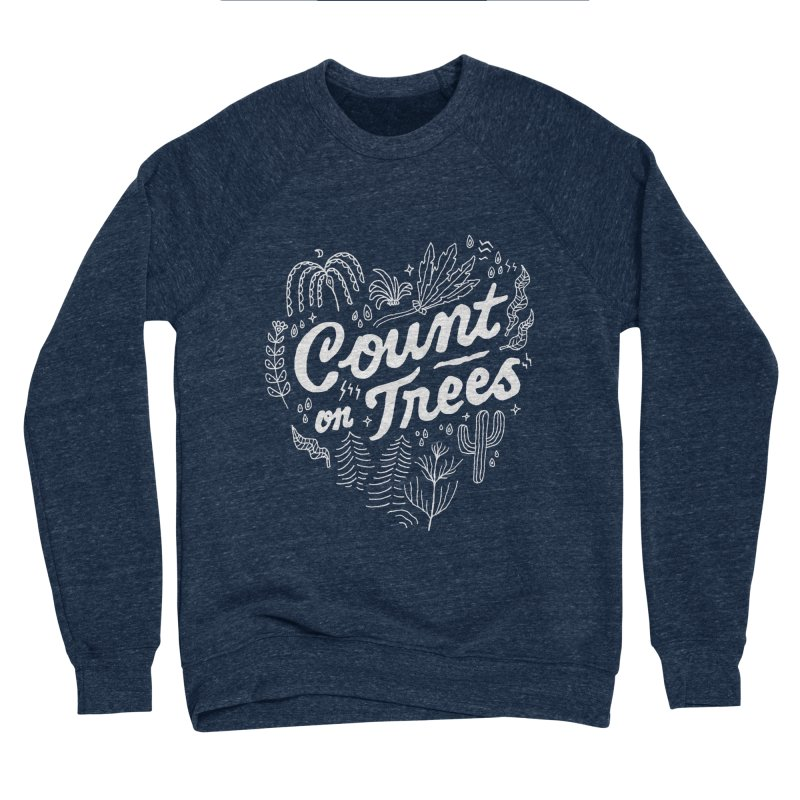 Count on Trees Men's Sponge Fleece Sweatshirt by Tatak Waskitho