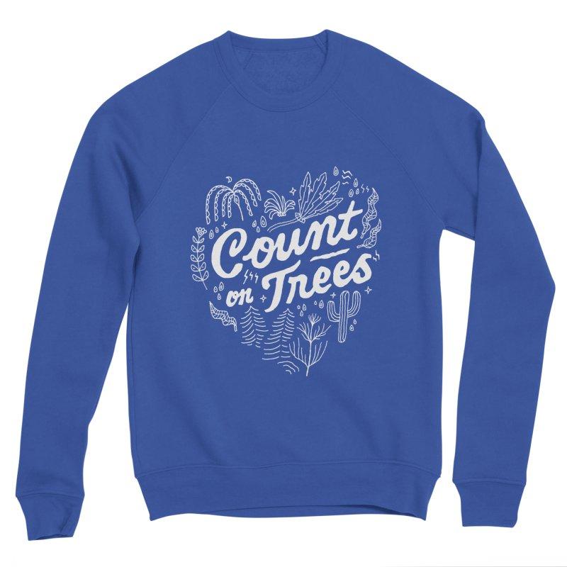Count on Trees Men's Sponge Fleece Sweatshirt by Tatak Waskitho