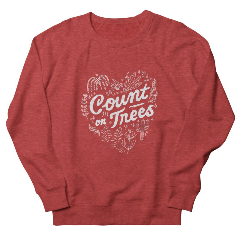 Count on Trees Women's French Terry Sweatshirt by Tatak Waskitho