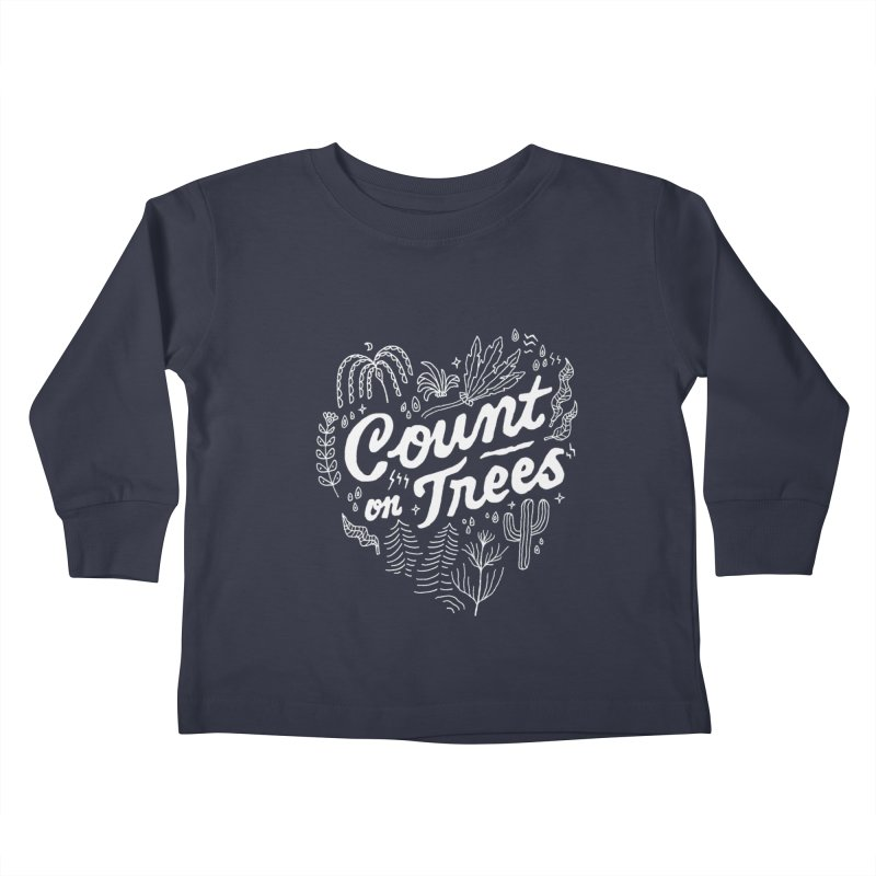 Count on Trees Kids Toddler Longsleeve T-Shirt by Tatak Waskitho