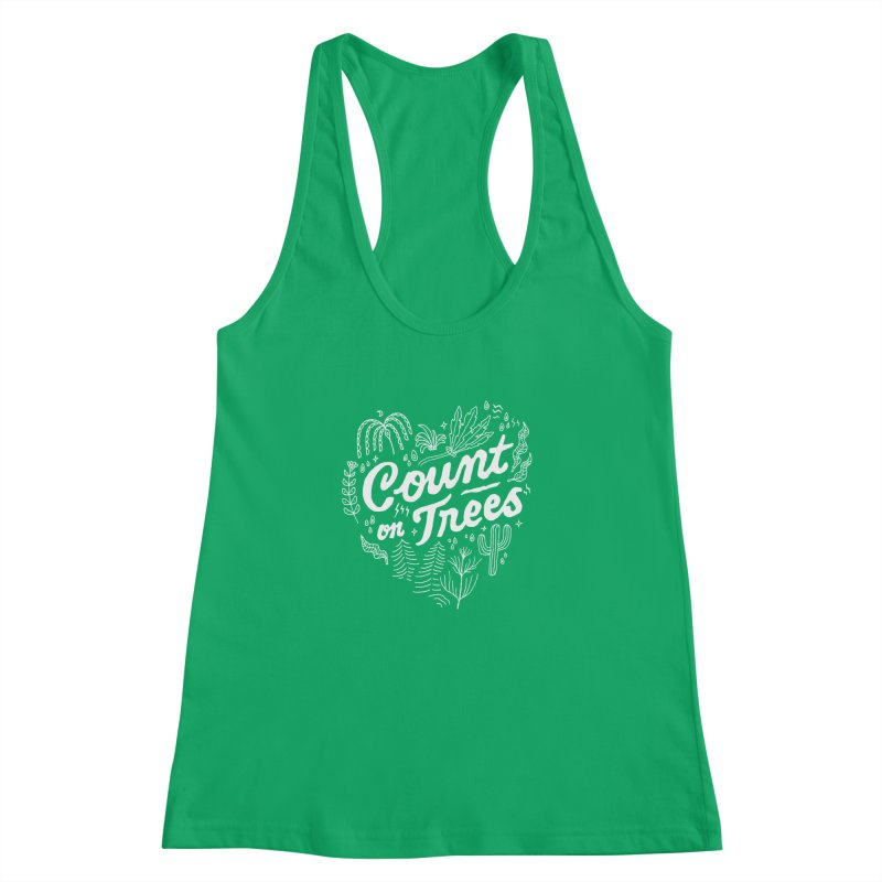 Count on Trees Women's Racerback Tank by Tatak Waskitho
