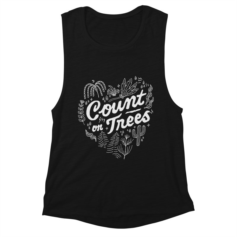 Count on Trees Women's Muscle Tank by Tatak Waskitho
