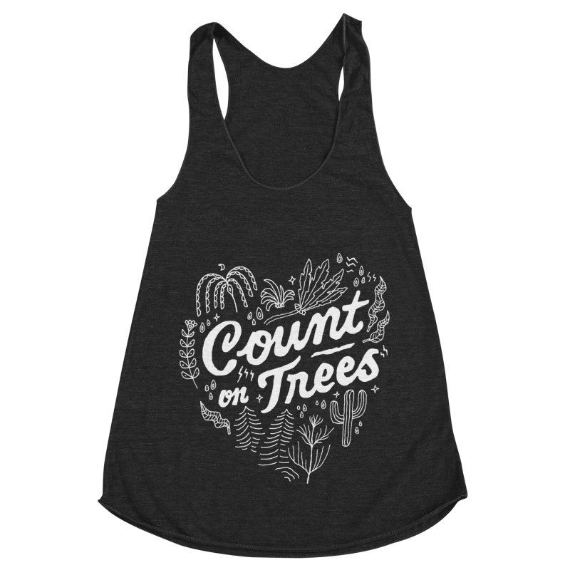 Count on Trees Women's Racerback Triblend Tank by Tatak Waskitho