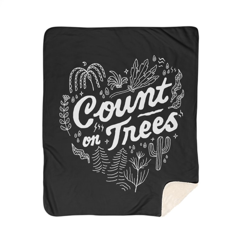 Count on Trees Home Sherpa Blanket Blanket by Tatak Waskitho