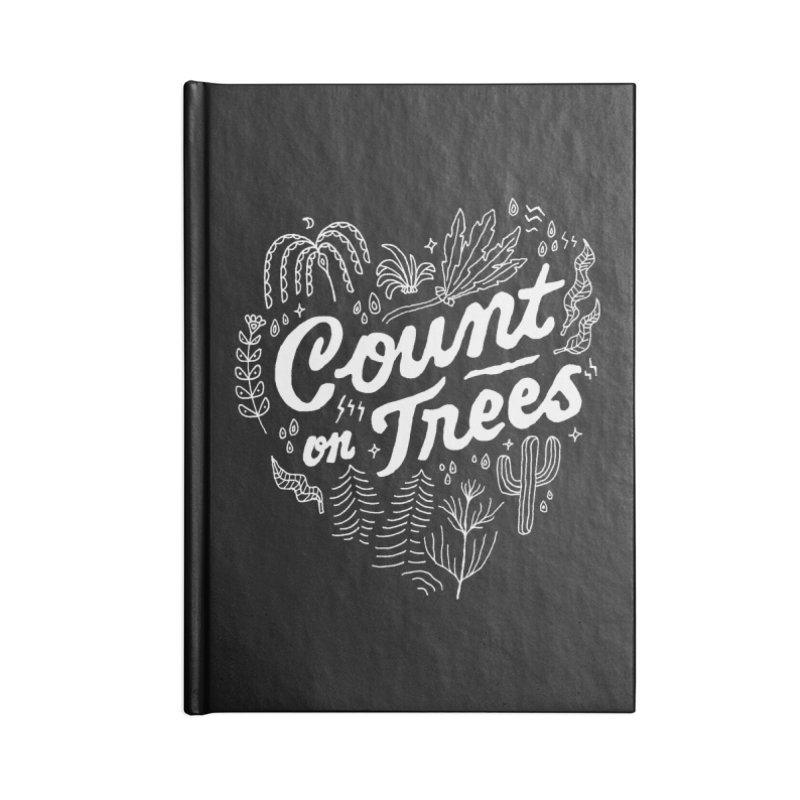 Count on Trees Accessories Blank Journal Notebook by Tatak Waskitho