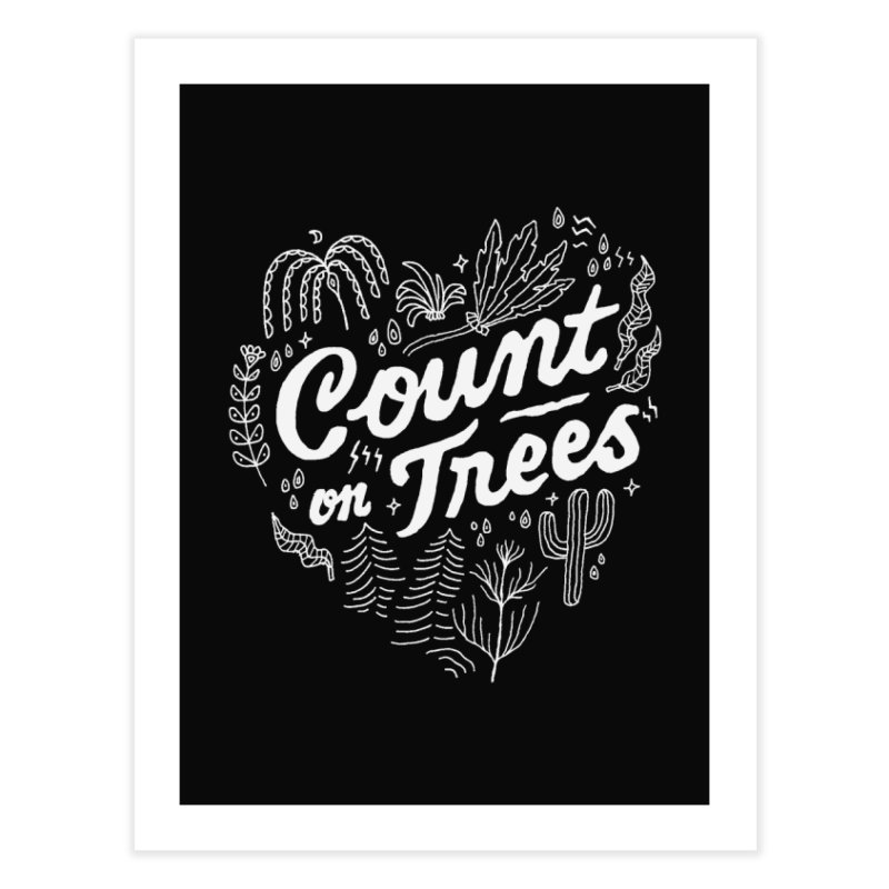 Count on Trees Home Fine Art Print by Tatak Waskitho