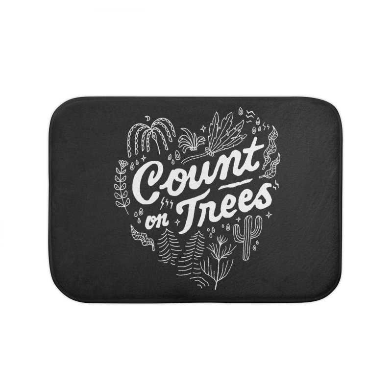 Count on Trees Home Bath Mat by skitchism's Artist Shop