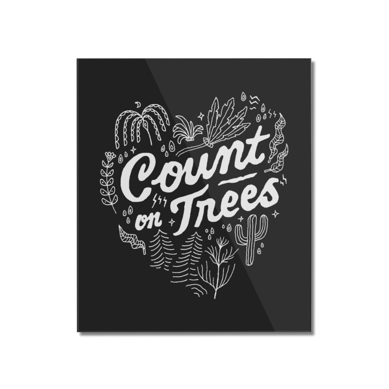 Count on Trees Home Mounted Acrylic Print by Tatak Waskitho