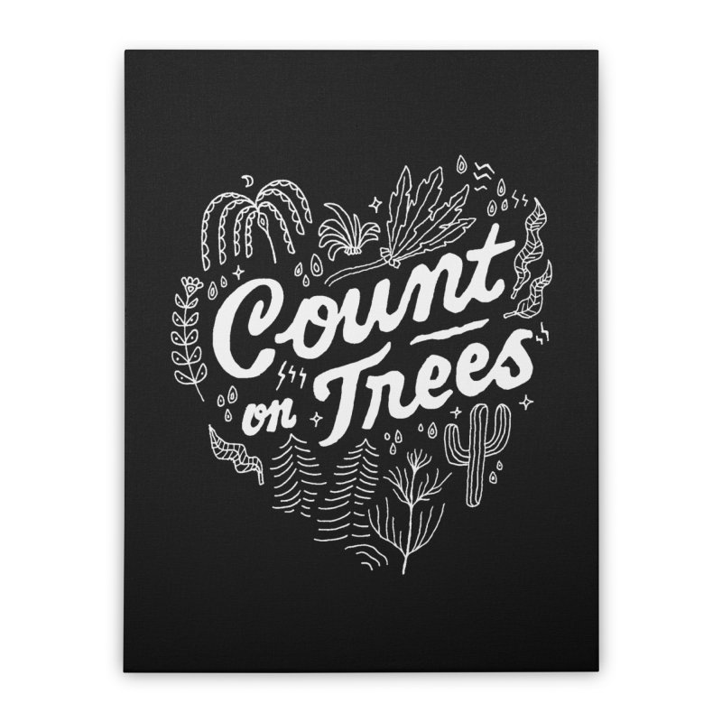 Count on Trees Home Stretched Canvas by Tatak Waskitho