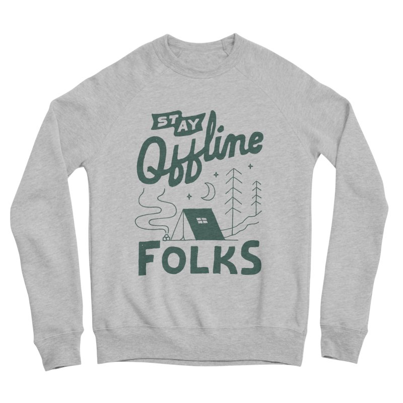 Stay Offline Men's Sponge Fleece Sweatshirt by Tatak Waskitho