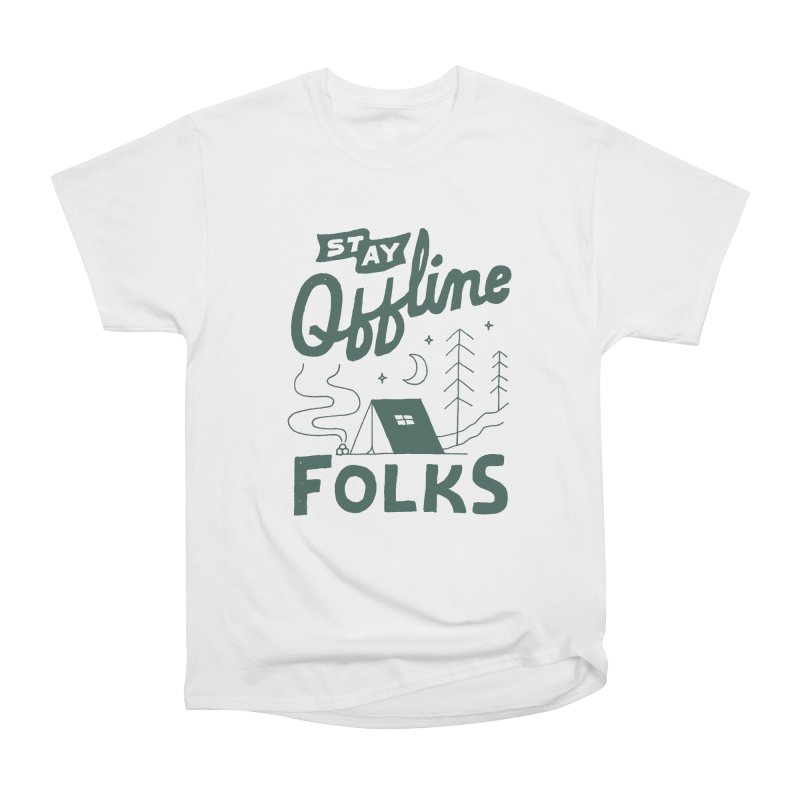 Stay Offline Men's Heavyweight T-Shirt by skitchism's Artist Shop