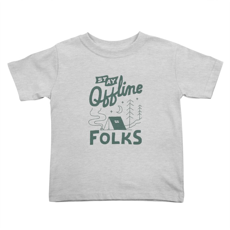Stay Offline Kids Toddler T-Shirt by Tatak Waskitho