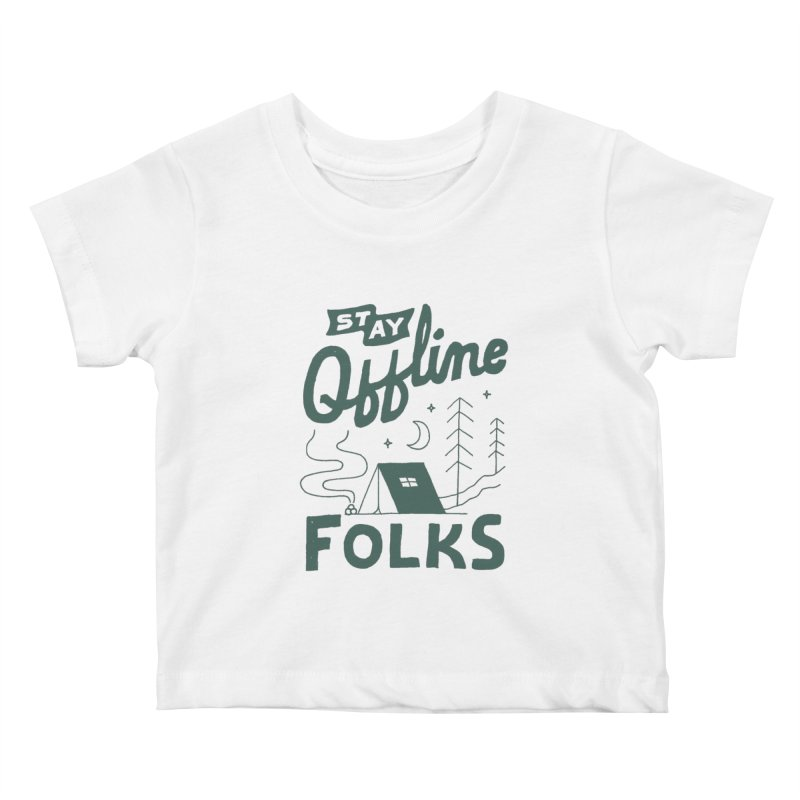 Stay Offline Kids Baby T-Shirt by Tatak Waskitho
