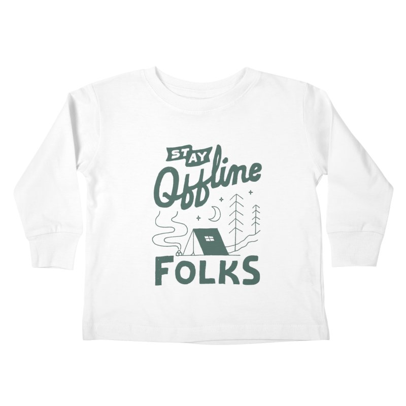 Stay Offline Kids Toddler Longsleeve T-Shirt by Tatak Waskitho
