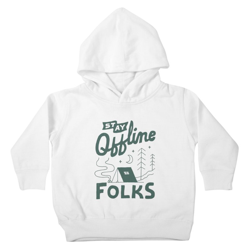 Stay Offline Kids Toddler Pullover Hoody by Tatak Waskitho