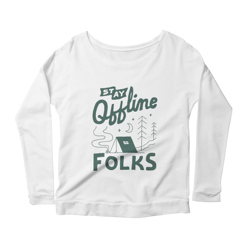 Stay Offline Women's Scoop Neck Longsleeve T-Shirt by Tatak Waskitho