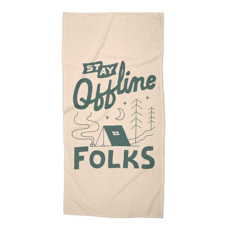 Stay Offline Accessories Beach Towel by Tatak Waskitho
