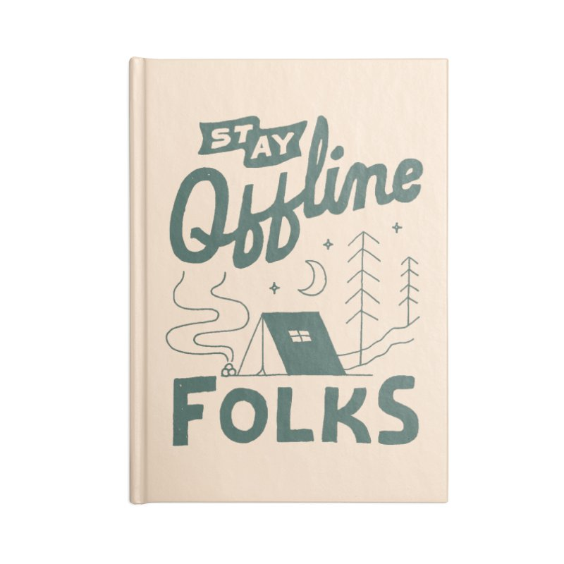 Stay Offline Accessories Lined Journal Notebook by Tatak Waskitho