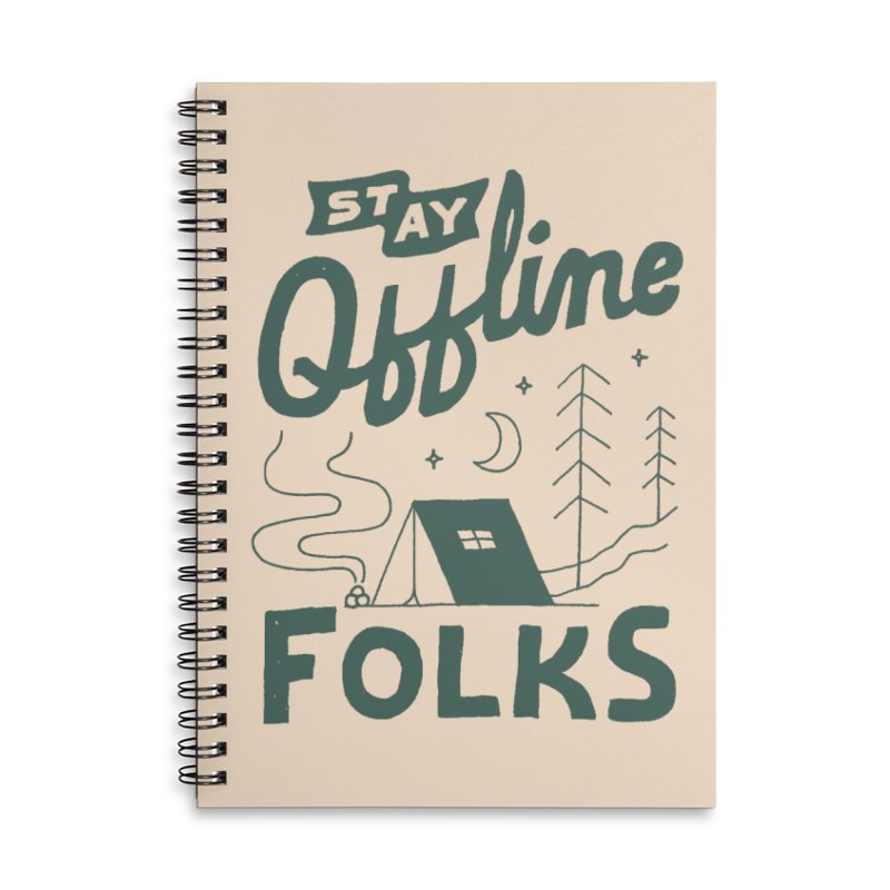 Stay Offline Accessories Lined Spiral Notebook by Tatak Waskitho