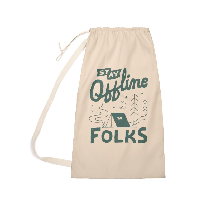 Stay Offline Accessories Laundry Bag Bag by Tatak Waskitho