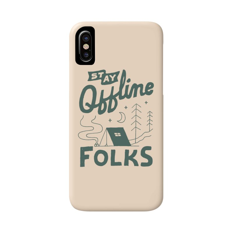 Stay Offline Accessories Phone Case by skitchism's Artist Shop