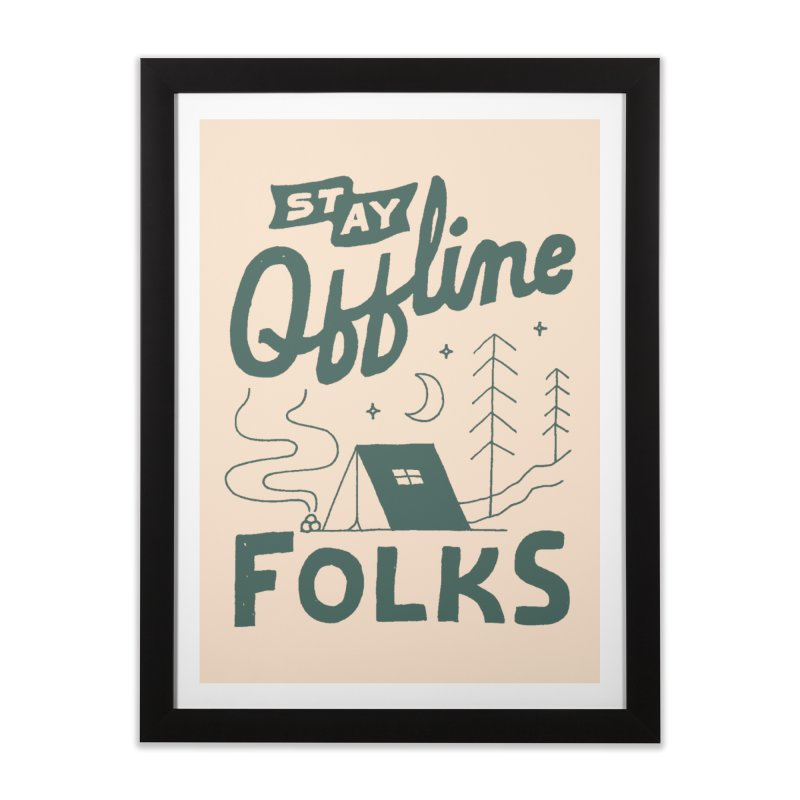 Stay Offline Home Framed Fine Art Print by skitchism's Artist Shop