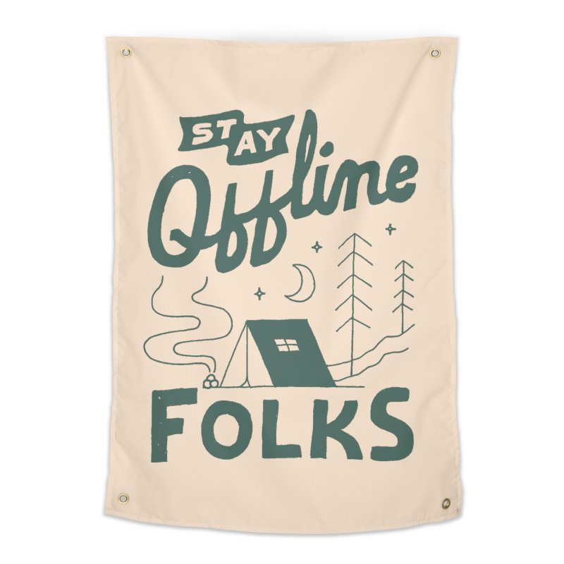 Stay Offline Home Tapestry by Tatak Waskitho
